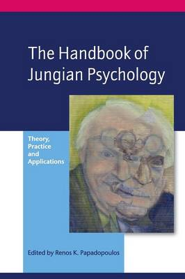The Handbook of Jungian Psychology: Theory, Practice and Applications (Paperback)