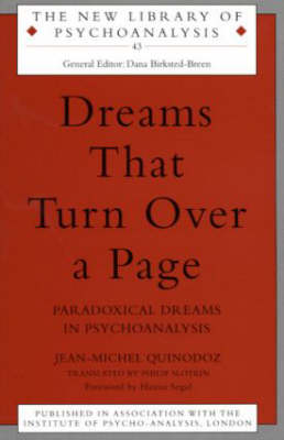 Dreams That Turn Over a Page: Paradoxical Dreams in Psychoanalysis - New Library of Psychoanalysis (Paperback)