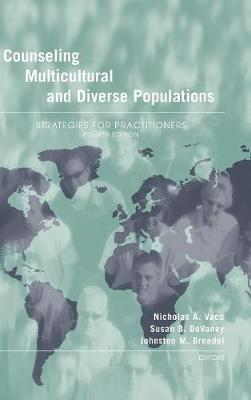 Counseling Multicultural and Diverse Populations: Strategies for Practitioners, Fourth Edition (Hardback)
