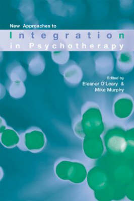 New Approaches to Integration in Psychotherapy (Paperback)