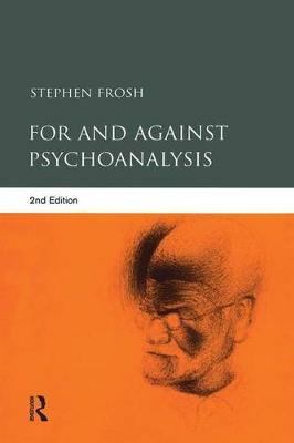 For and Against Psychoanalysis (Hardback)