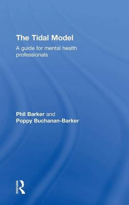 The Tidal Model: A Guide for Mental Health Professionals (Hardback)