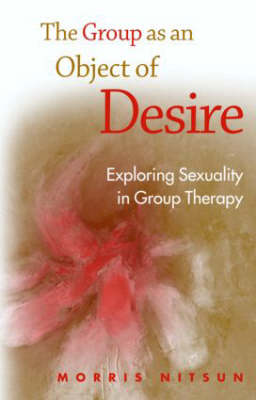 The Group as an Object of Desire (Paperback)