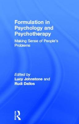 Formulation in Psychology and Psychotherapy: Making Sense of People's Problems (Hardback)
