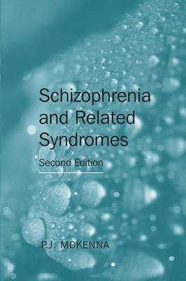 Schizophrenia and Related Syndromes (Paperback)