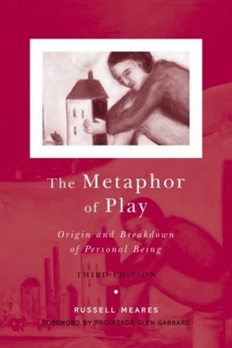 The Metaphor of Play: Origin and Breakdown of Personal Being (Paperback)