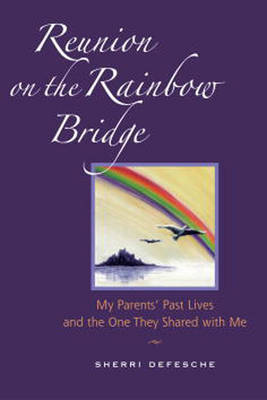 Reunion On Rainbow Bridge (Paperback)