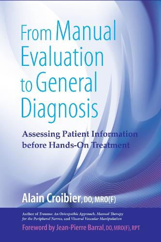 From Manual Evaluation To General Diagnosis (Paperback)