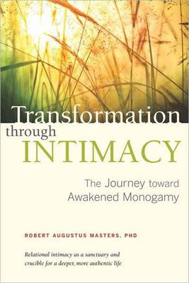 Transformation Through Intimacy, Revised Edition (Paperback)