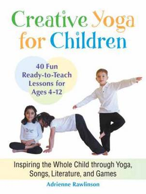 Creative Yoga For Children (Paperback)