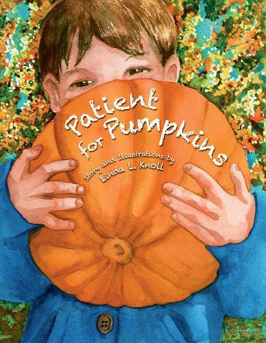 Patient For Pumpkins (Hardback)