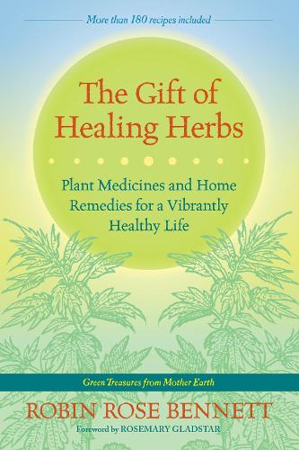 The Gift Of Healing Herbs (Paperback)