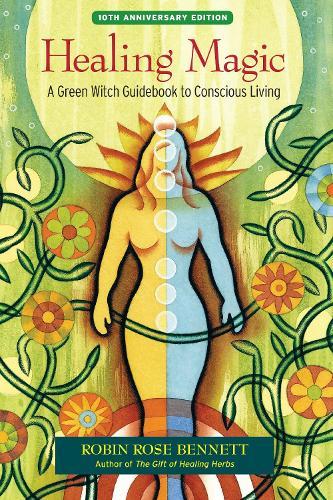 Healing Magic, 10th Anniversary Edition (Paperback)