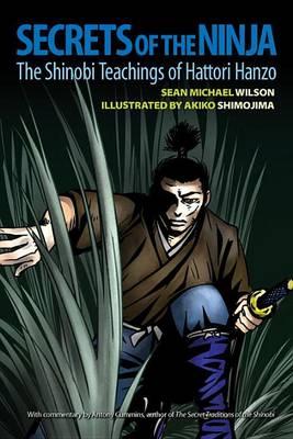 Secrets Of The Ninja (Paperback)