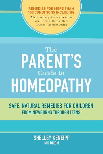 The Parent's Guide To Homeopathy (Paperback)
