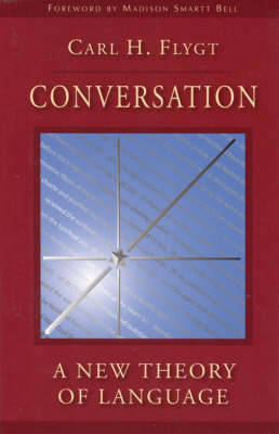 Conversation: A New Theory of Language (Paperback)