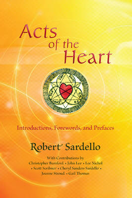 Acts of the Heart: Culture-Building, Soul-Researching (Paperback)