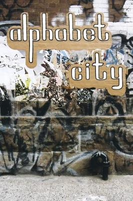 Alphabet City: Out on the Streets (Reprint) (Hardback)