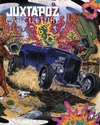Juxtapoz - Car Culture (Hardback)