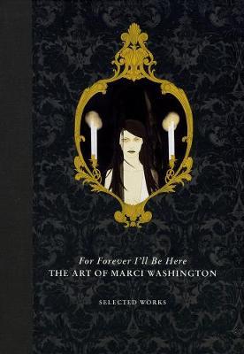 For Forever I'll Be Here - Marci Washington (Hardback)