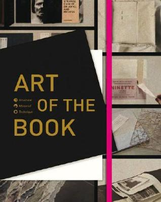Art Of The Book: Structure, Material and Technique (Hardback)