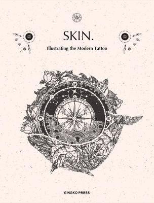 Skin & Ink: Illustrating the Modern Tattoo (Paperback)