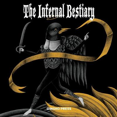 The Infernal Bestiary (Hardback)