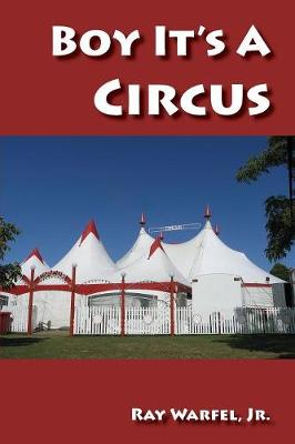 Boy, It's a Circus (Paperback)