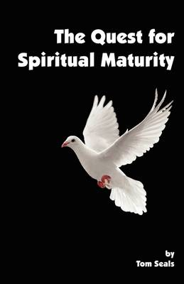 The Quest for Spiritual Maturity (Paperback)