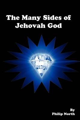 The Many Sides of Jehovah God (Paperback)