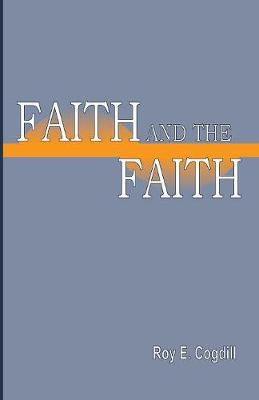 Faith and the Faith (Paperback)