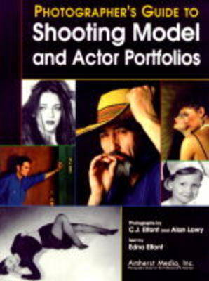 Photographer's Guide To Shooting Model And Actor Portfolios (Paperback)