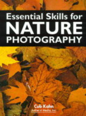 Essential Skills For Nature Photography (Paperback)