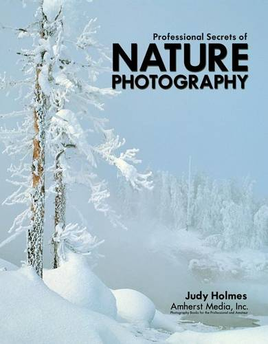 Professional Secrets Of Nature Photography (Paperback)