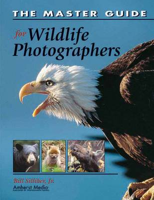 The Master Guide For Wildlife Photographers (Paperback)