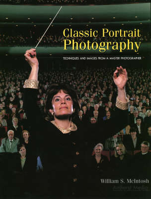 Classic Portrait Photography: Techniques and Images from a Master Photographer (Paperback)
