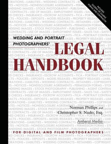 Wedding and Portrait Photographers' Legal Handbook (Paperback)