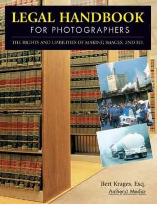 Legal Handbook for Photographers (Paperback)