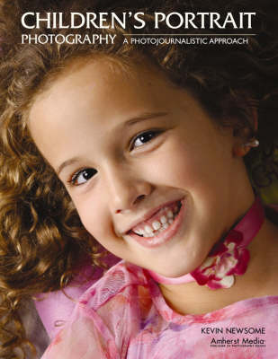 Children's Portrait Photography: A Photojournalistic Approach (Paperback)