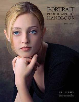 Portrait Photographer's Handbook: Third Edition (Paperback)