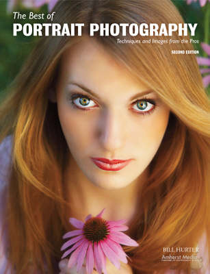 The Best Of Portrait Photography: Techniques and Images from the Pros (2nd Edition) (Paperback)
