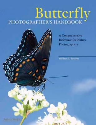Butterfly Photographer's Handbook (Paperback)