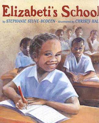 Elizabeti's School (Hardback)