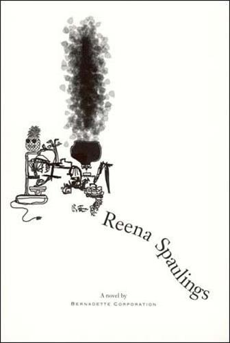 Reena Spaulings - Semiotext(e) / Native Agents (Paperback)