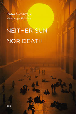 Neither Sun nor Death - Semiotext(e) / Foreign Agents (Paperback)