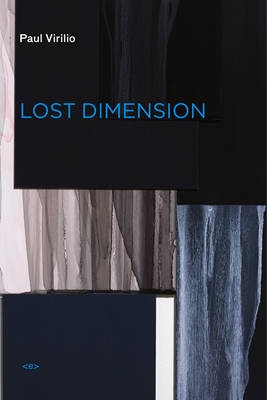 Lost Dimension - Semiotext(e) / Foreign Agents (Paperback)