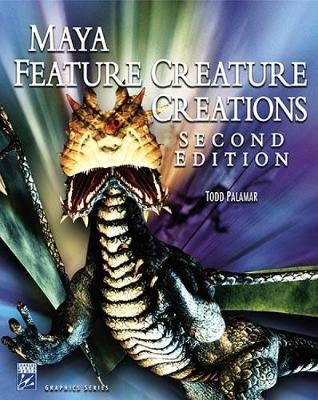 MAYA FEATURE CREATURE CREATIONS 2E