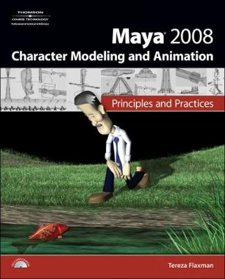 Maya 2008 Character Modeling & Animation: Principles and Practices