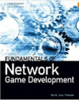Fundamentals of Network Game Development (Hardback)