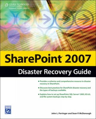 Sharepoint 2007 Disaster Recovery Guide (Paperback)